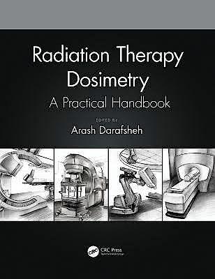 Portada del libro 9781138543973 Radiation Therapy Dosimetry. A Practical Handbook