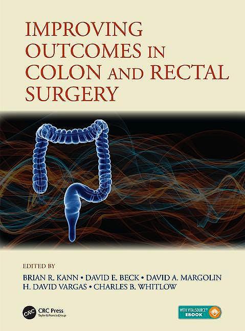 Portada del libro 9781138626836 Improving Outcomes in Colon and Rectal Surgery (Book + E-Book)