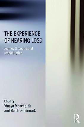 Portada del libro 9781138642225 The Experience of Hearing Loss. Journey through Aural Rehabilitation