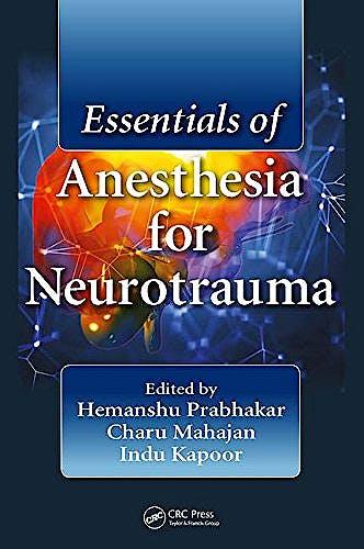 Portada del libro 9781138895072 Essentials of Anesthesia for Neurotrauma