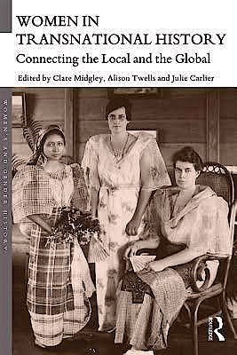Portada del libro 9781138905788 Women in Transnational History: Connecting the Local and the Global