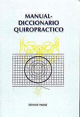 Portada del libro 9781158867479 Manual Diccionario Quiropractico