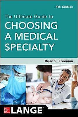 Portada del libro 9781260019506 The Ultimate Guide to Choosing a Medical Specialty