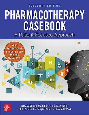 Portada del libro 9781260116670 Pharmacotherapy Casebook. A Patient-Focused Approach