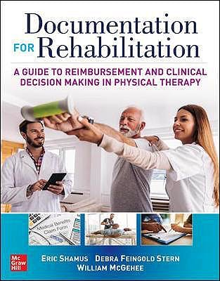 Portada del libro 9781260440669 Documentation for Rehabilitation. A Guide to Reimbursement and Clinical Decision Making in Physical Therapy
