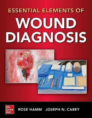 Portada del libro 9781260460476 Essential Elements of Wound Diagnosis