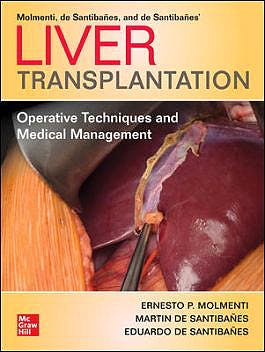 Portada del libro 9781260462517 Liver Transplantation. Operative Techniques and Medical Management