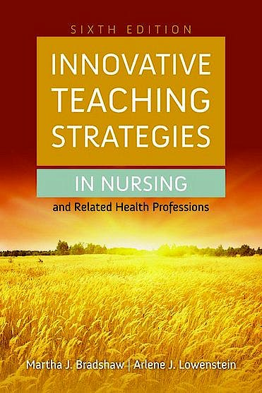 Portada del libro 9781284030990 Innovative Teaching Strategies in Nursing and Related Health Professions