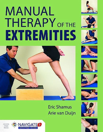 Portada del libro 9781284036701 Manual Therapy of the Extremities (Includes Navigate 2 Advantage Access)