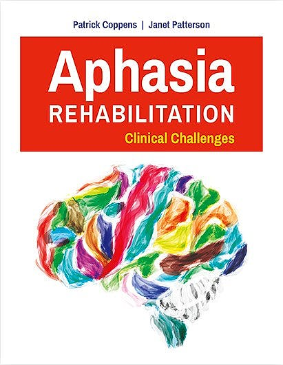 Portada del libro 9781284042719 Aphasia Rehabilitation. Clinical Challenges