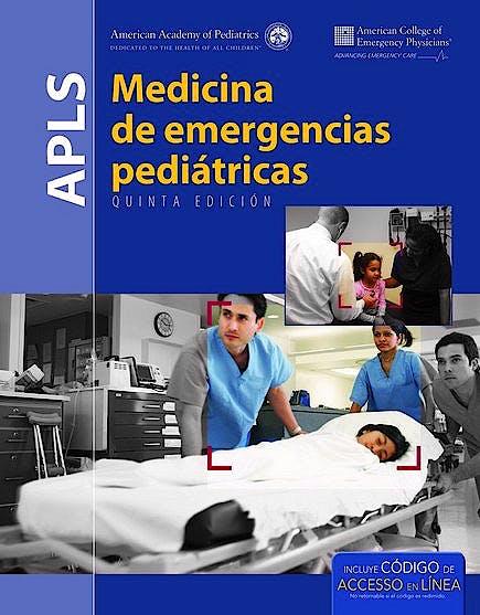 Portada del libro 9781284049701 APLS. Medicina de Emergencias Pediátricas