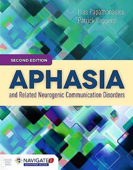 Portada del libro 9781284077315 Aphasia and Related Neurogenic Communication Disorders (Includes Navigate 2 Advantage Access)