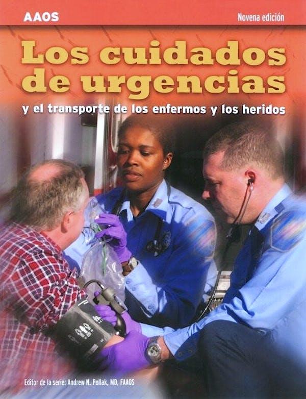 Portada del libro 9781284082524 Los Cuidados de Urgencias y el Transporte de los Enfermos y los Heridos