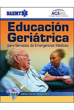 Portada del libro 9781284103113 Educación Geriátrica para Servicios de Emergencias Médicas