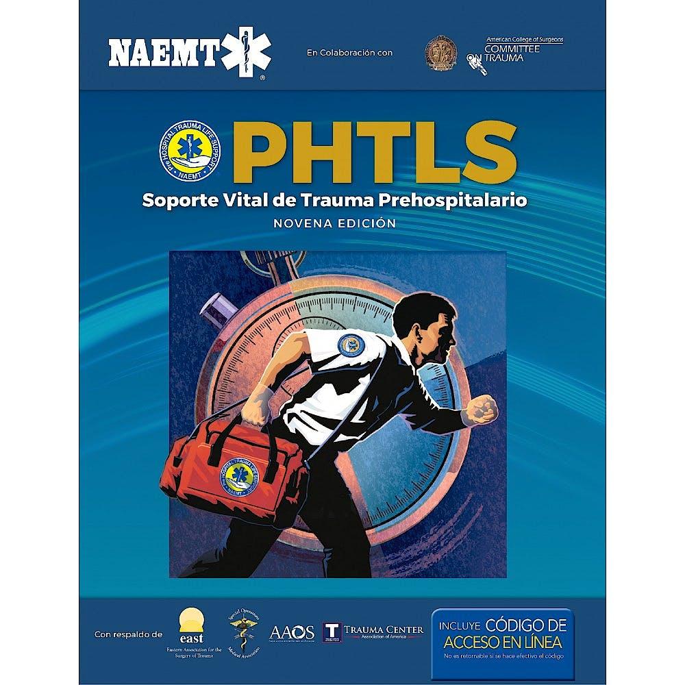Portada del libro 9781284103298 PHTLS. Soporte Vital de Trauma Prehospitalario + E-book del Manual del curso PHTLS