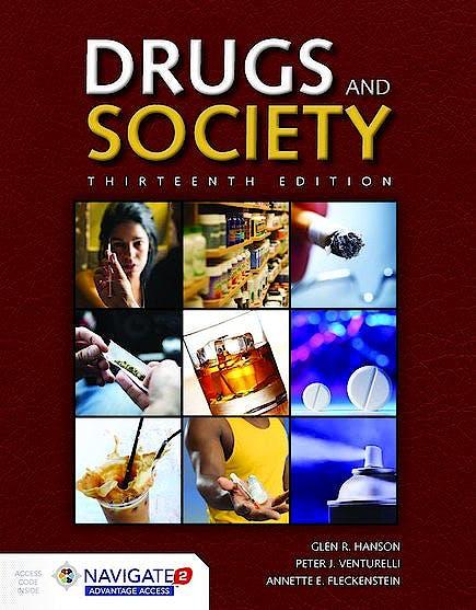 Portada del libro 9781284110876 Drugs and Society (Includes Navigate 2 Advantage Access)