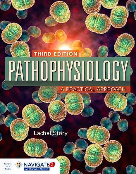 Portada del libro 9781284120196 Pathophysiology. A Practical Approach