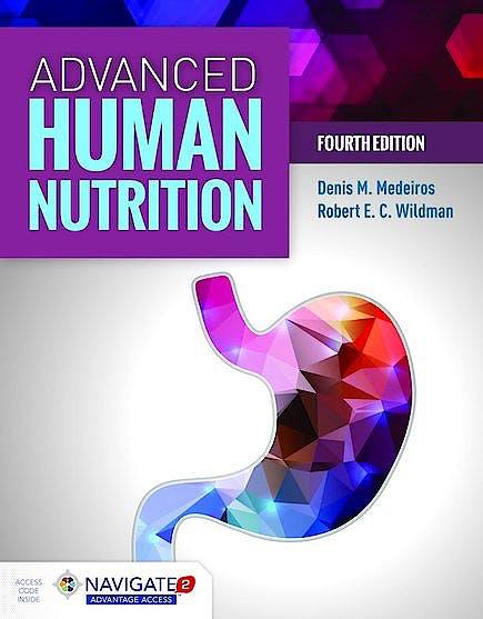 Portada del libro 9781284123067 Advanced Human Nutrition (Includes Navigate 2 Advantage Access)
