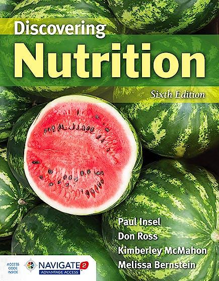 Portada del libro 9781284139464 Discovering Nutrition (Includes Navigate 2 Advantage Access)