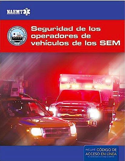 Portada del libro 9781284149036 Operación Segura de Vehículos de Emergencia de los SEM **Libro en Formato E-Book**