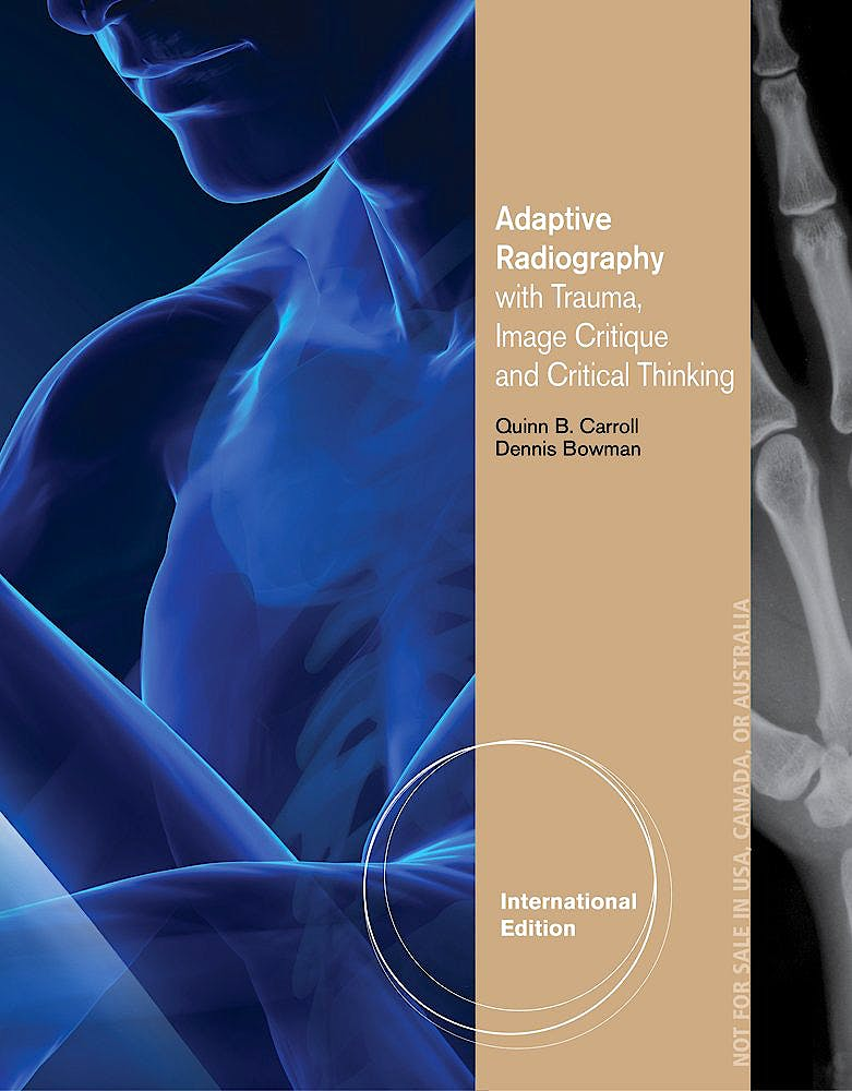 Portada del libro 9781285197838 Adaptive Radiography with Trauma, Image Critique and Critical Thinking
