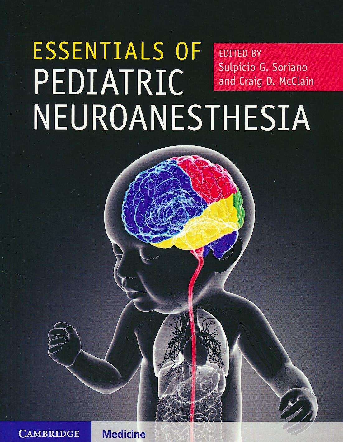 Portada del libro 9781316608876 Essentials of Pediatric Neuroanesthesia