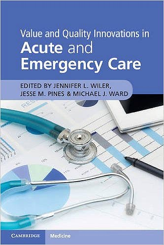 Portada del libro 9781316625637 Value and Quality Innovations in Acute and Emergency Care
