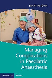Portada del libro 9781316629109 Managing Complications in Paediatric Anaesthesia