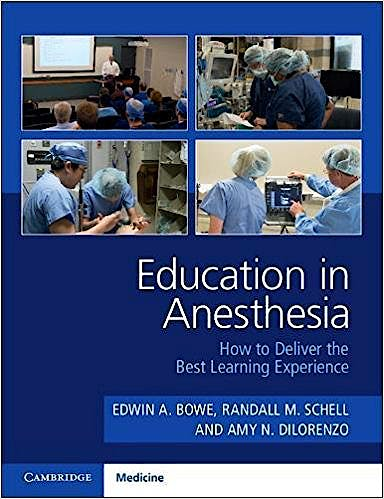 Portada del libro 9781316630389 Education in Anesthesia. How to Deliver the Best Learning Experience