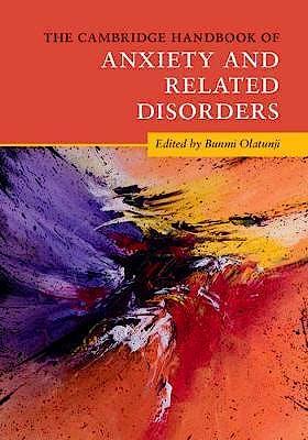 Portada del libro 9781316643495 The Cambridge Handbook of Anxiety and Related Disorders