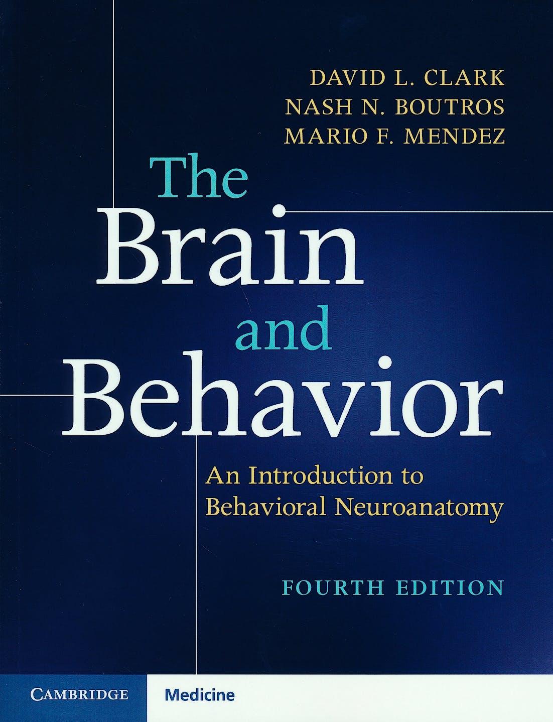 Portada del libro 9781316646939 The Brain and Behavior. An Introduction to Behavioral Neuroanatomy