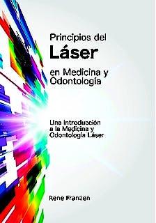 Portada del libro 9781326816315 Principios del Laser en Medicina y Odontologia