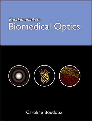 Portada del libro 9781366446190 Fundamentals of Biomedical Optics