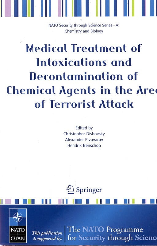 Portada del libro 9781402041693 Medical Treatment of Intoxications and Decontamination of Chemical Age