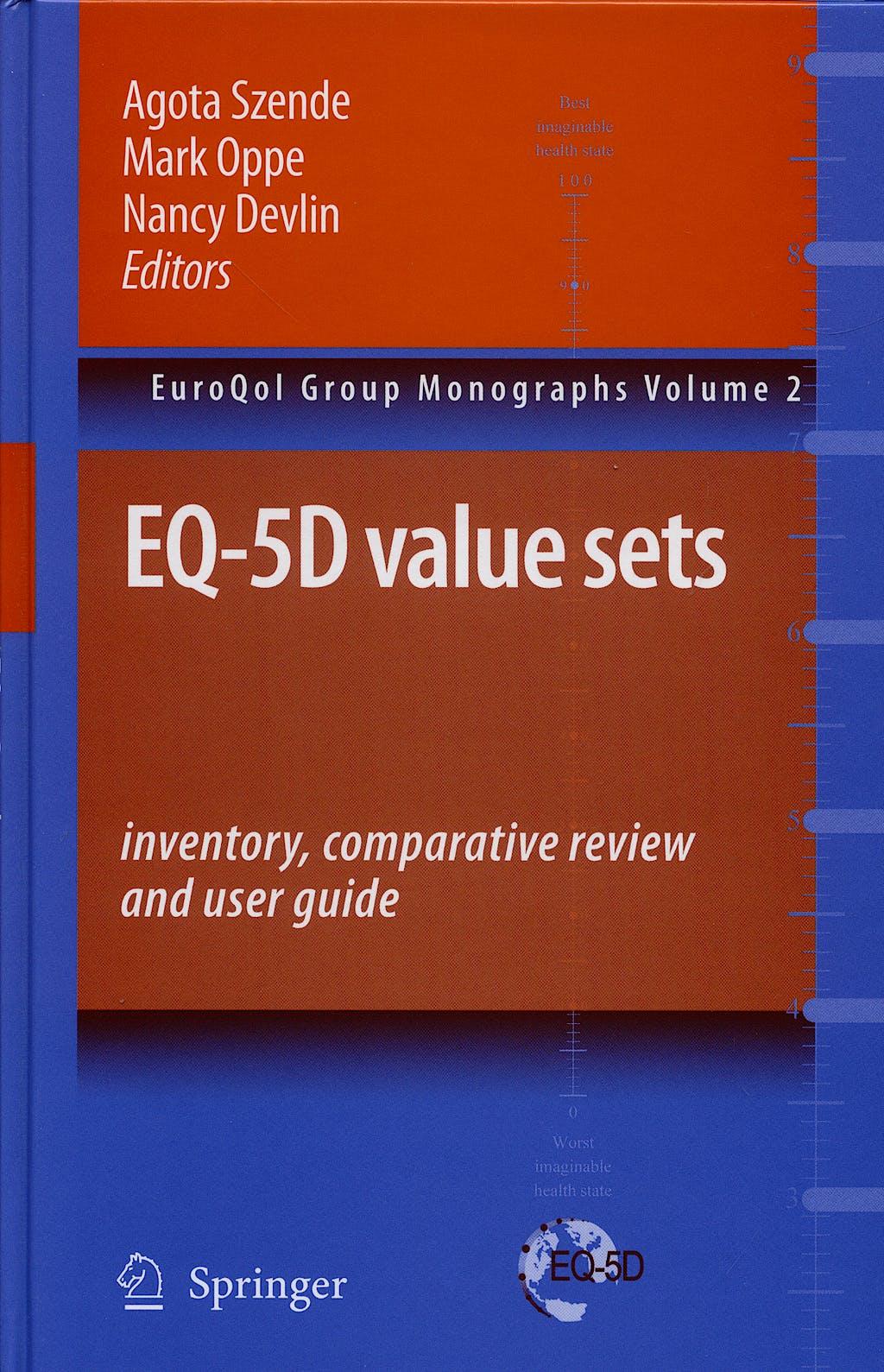 Portada del libro 9781402055102 Eq-5d Value Sets: Inventory, Comparative Review and User Guide