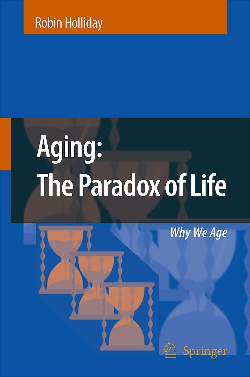 Portada del libro 9781402056406 Aging: The Paradox of Life