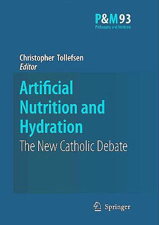Portada del libro 9781402062063 Artificial Nutrition and Hydration: The New Catholic Debate