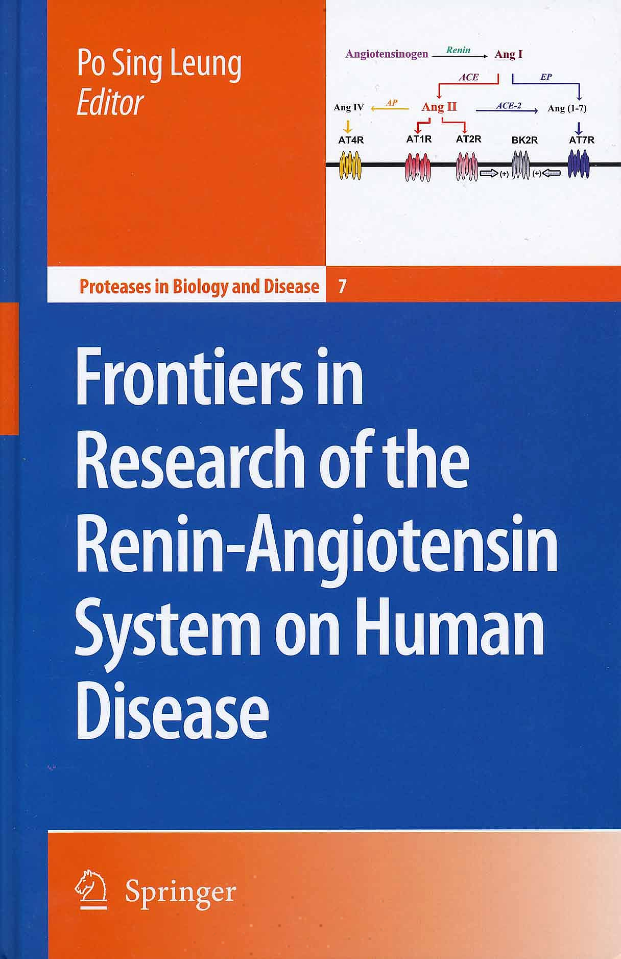 Portada del libro 9781402063718 Frontiers in Research of the Renin-Angiotensin System on Human Disease (Proteases in Biology and Disease 7)