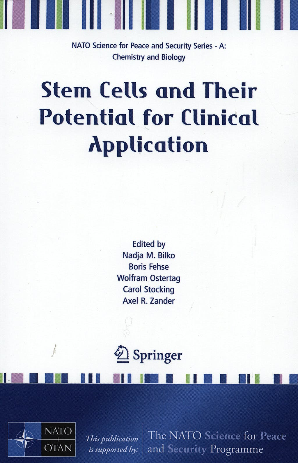 Portada del libro 9781402064685 Stem Cells and Their Potential for Clinical Application