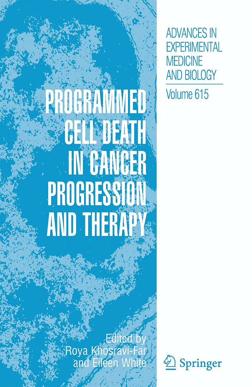 Portada del libro 9781402065538 Programmed Cell Death in Cancer Progression and Therapy (Advances in Experimental Medicine and Biology, Vol. 615)