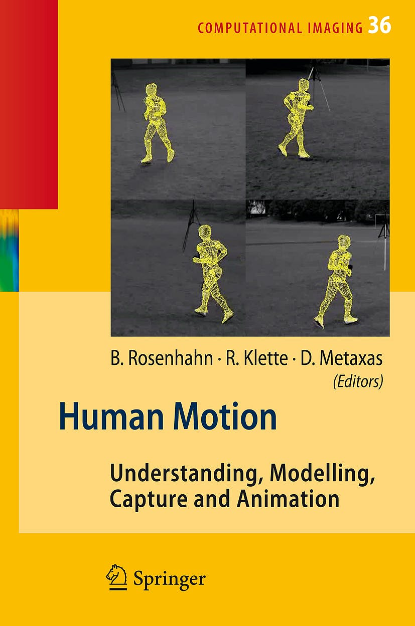 Portada del libro 9781402066924 Human Motion. Understanding, Modelling, Capture and Animation (Hardcover)