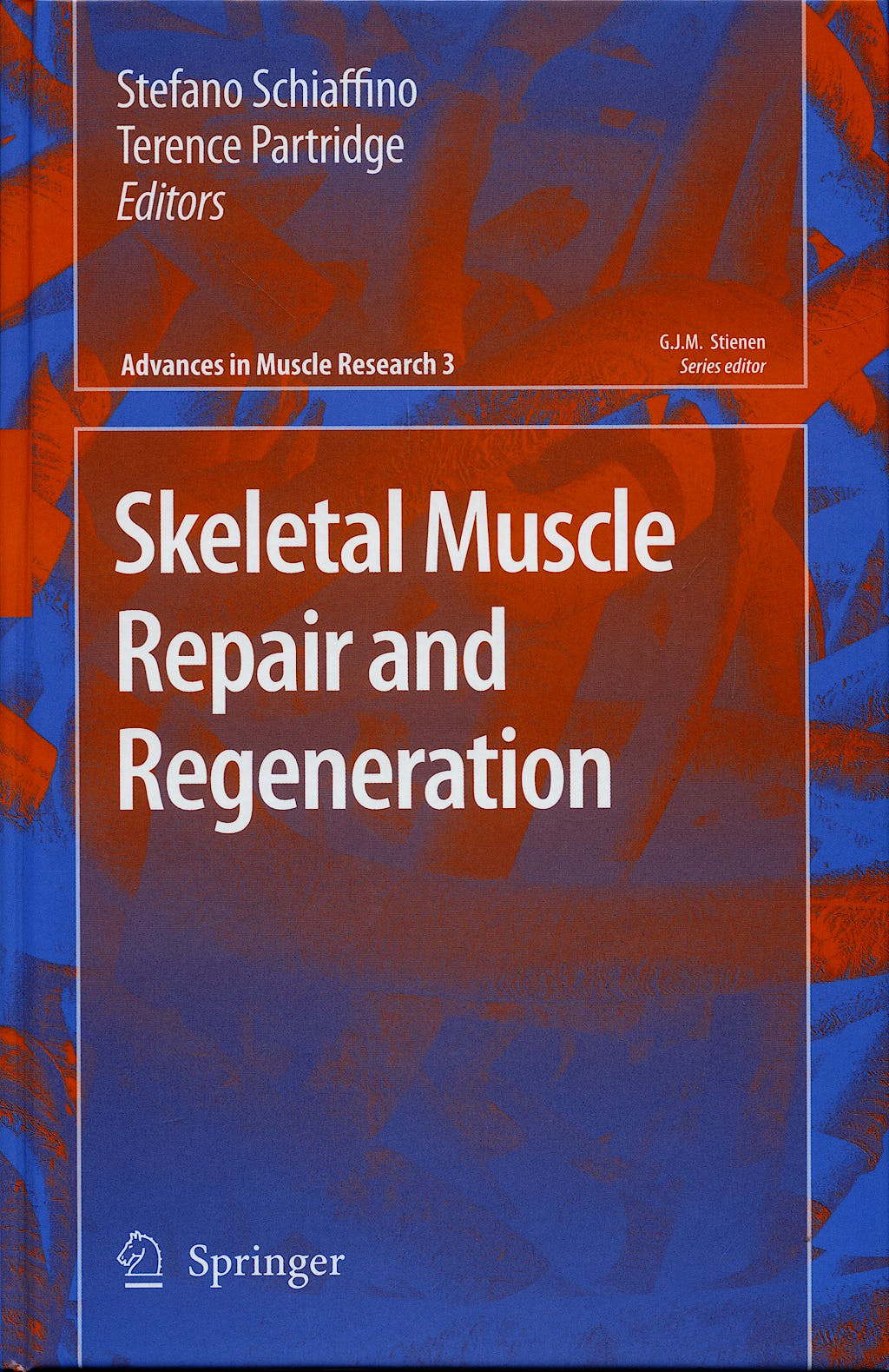 Portada del libro 9781402067679 Skeletal Muscle Repair and Regeneration (Advances in Muscle Research, Vol. 3)