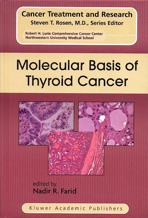 Portada del libro 9781402081064 Molecular Basis of Thyroid Cancer