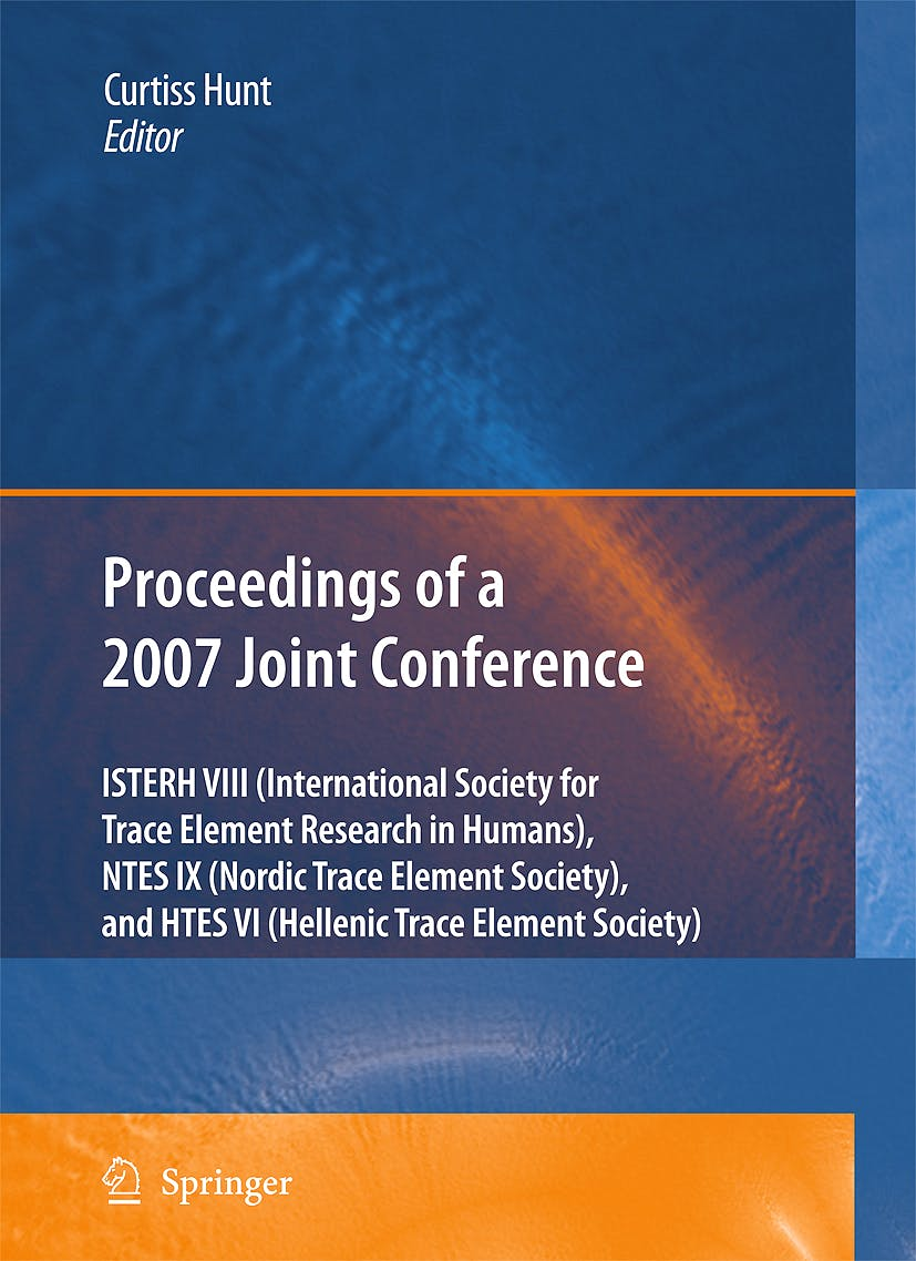 Portada del libro 9781402090554 Proceedings of the Viiith Conference of the International Society for Trace Element Research Humans Mar/09 Challenges, Prevention, and Interventions