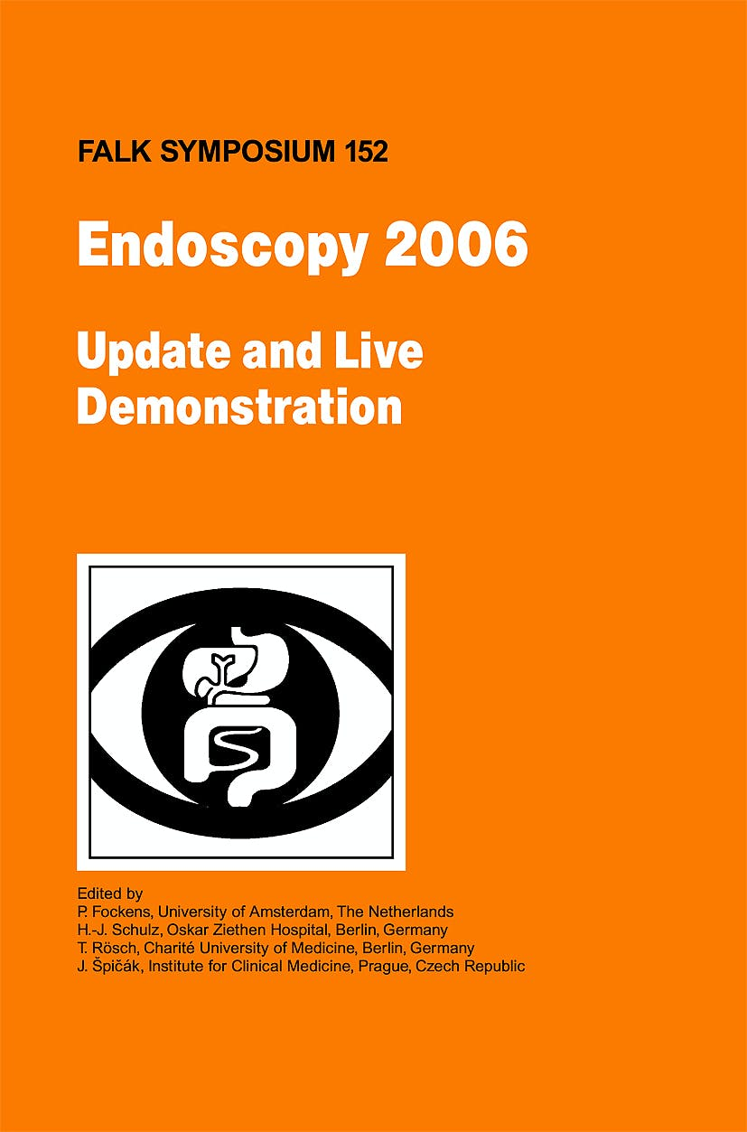 Portada del libro 9781402091476 Endoscopy 2006. Update and Live Demonstration (Falk Symposium 152)