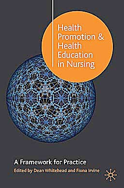 Portada del libro 9781403940810 Health Promotion and Health Education in Nursing. a Framework for Practice