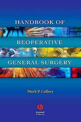 Portada del libro 9781405104739 Handbook of Reoperative General Surgery
