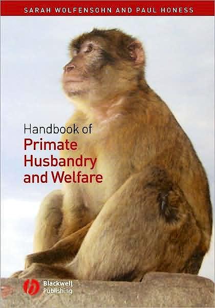 Portada del libro 9781405111584 Handbook of Primate Husbandry and Welfare