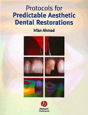 Portada del libro 9781405118200 Protocols for Predictable Aesthetic Dental Restorations