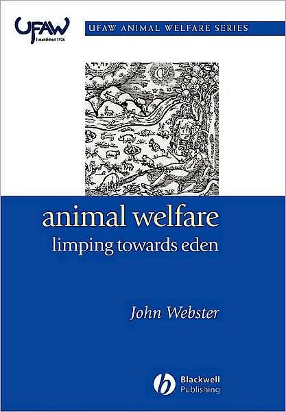 Portada del libro 9781405118774 Animal Welfare. Limping towards Eden